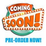 coming soon & pre-order